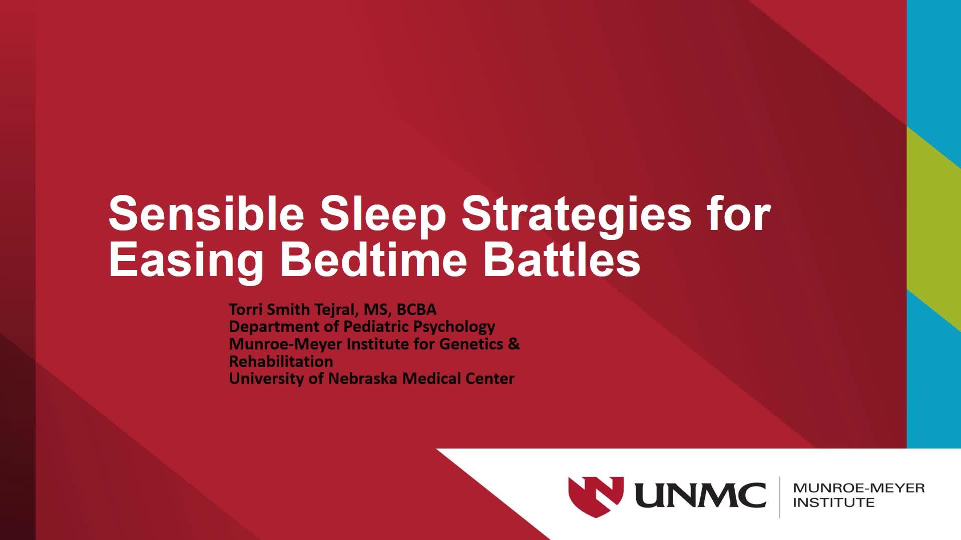 Sensible Sleep Strategies Easing Bedtime Battles