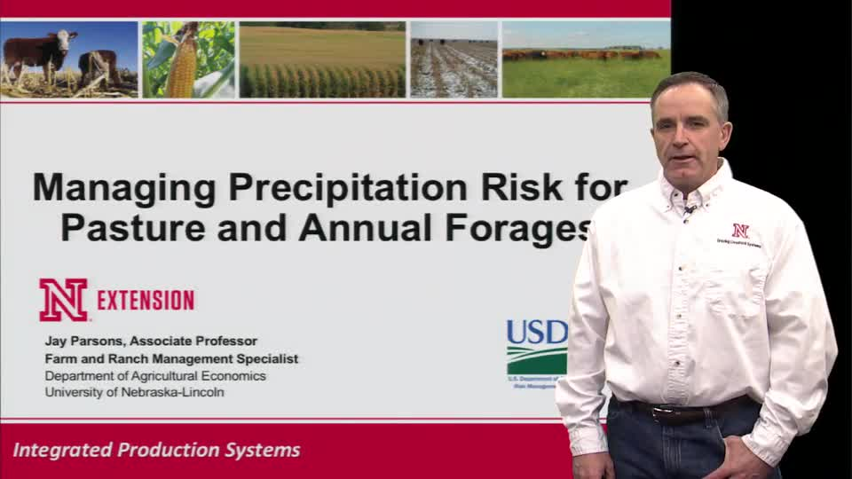 Managing Precipitation Risk for Pasture and Annual Forage by Jay Parsons