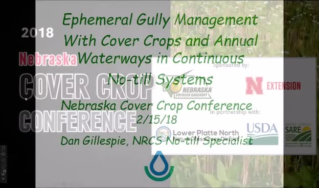 2018 Nebraska Cover Crop Conference - Segment 2  - Dan Gillespie