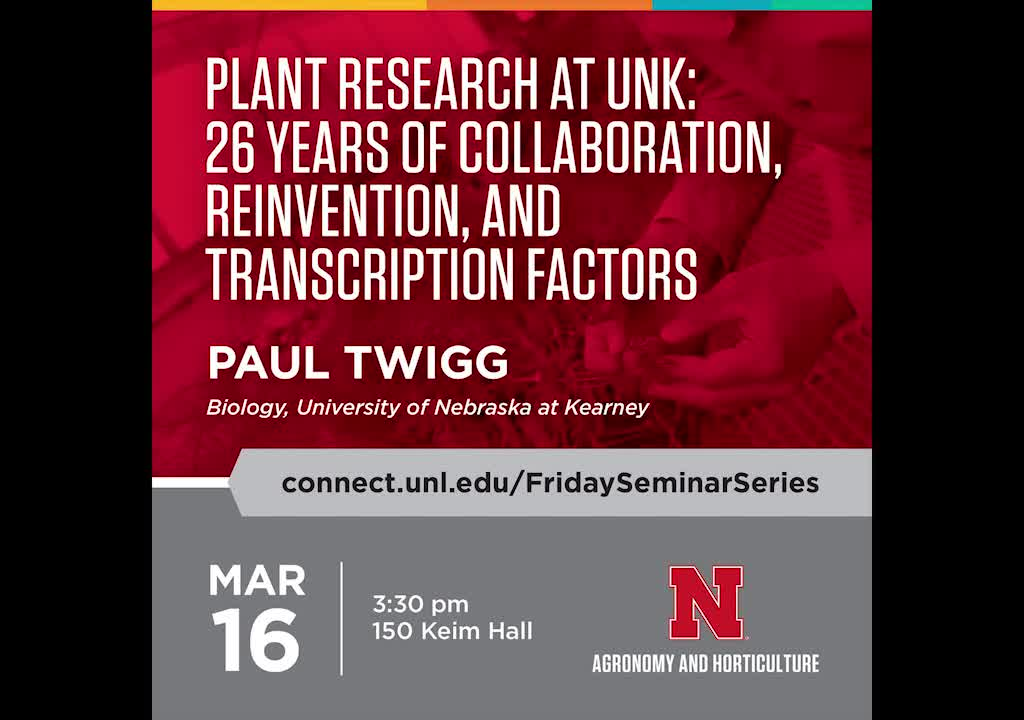 Plant research at UNK: 26 years of collaboration, reinvention, and transcription factors