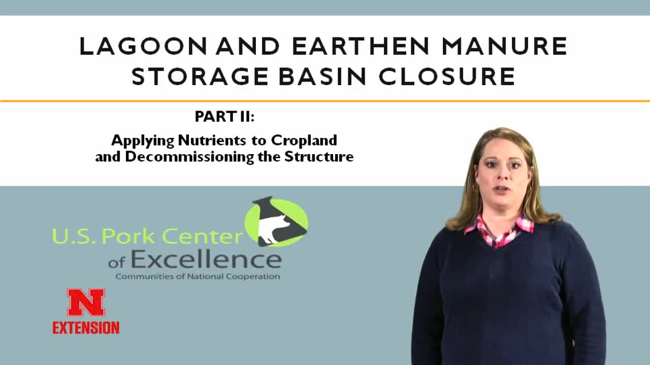 Lagoon and Earthen Manure Storage Basin Closure - Part 2
