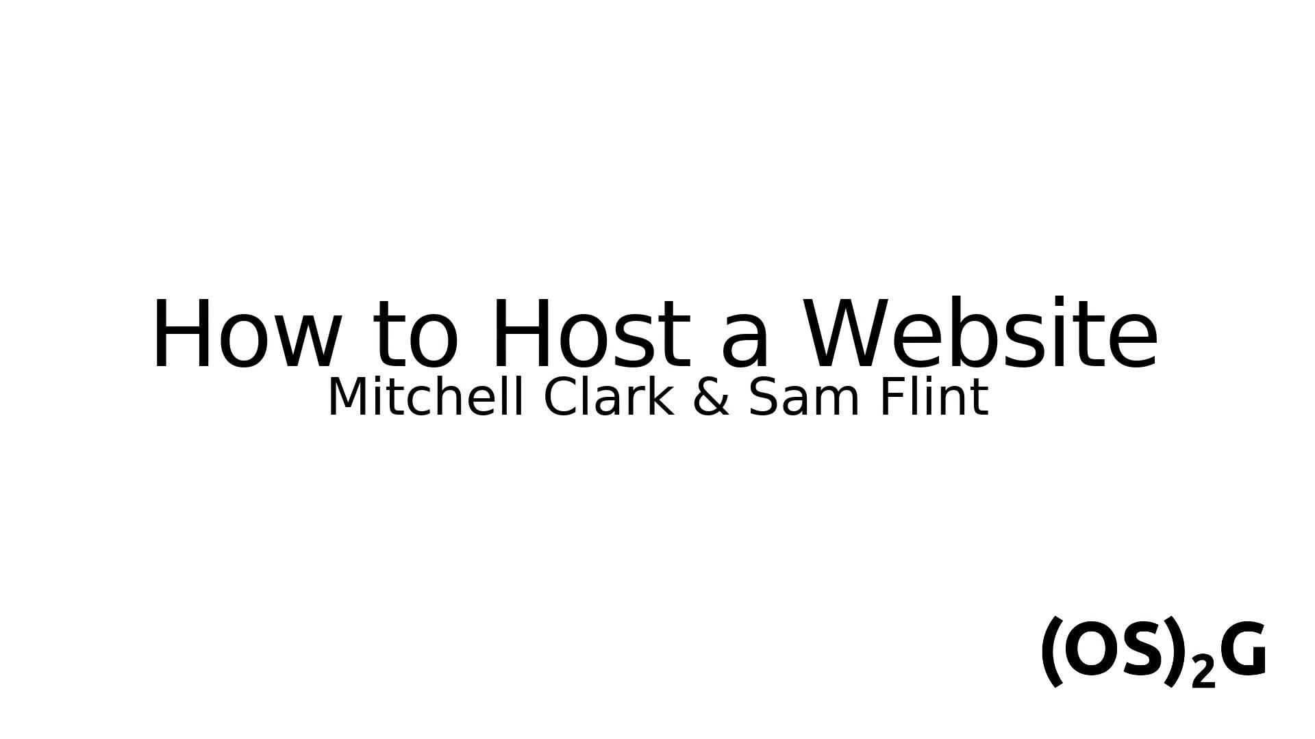 2018-03-09 Tech Talks: How to Host a Website