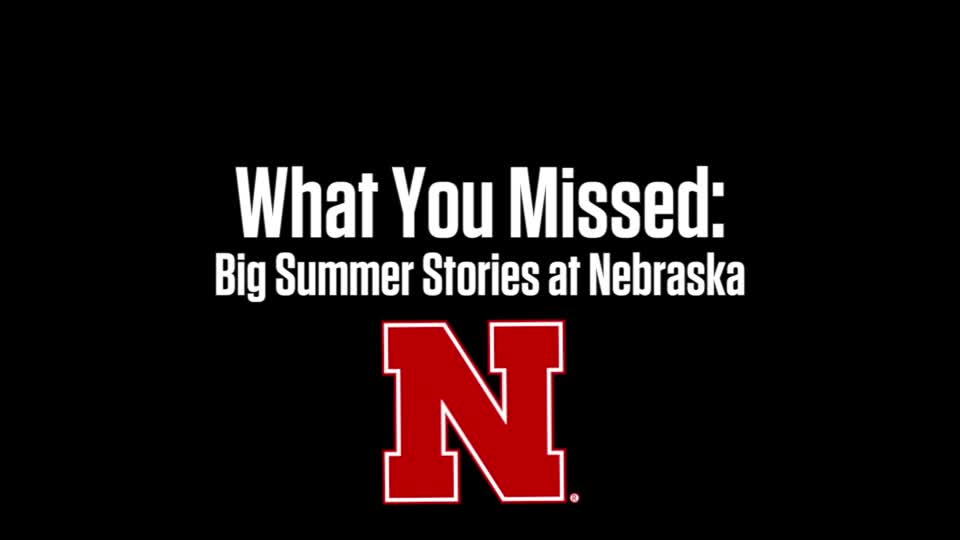 Big Summer Stories at Nebraska